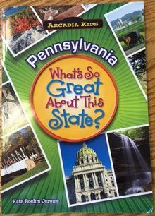PA what's so great about this state
