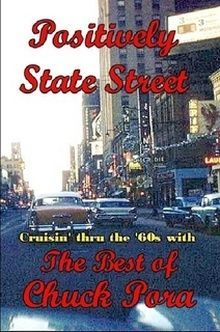 Positively State Street by Chuck Pora
